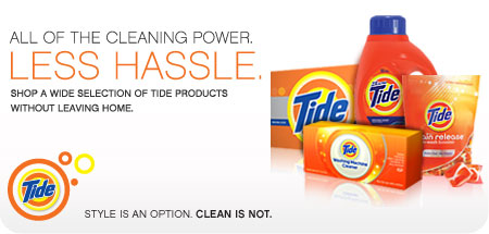 All of the cleaning power. Less hassle. Shop a wide selection of Tide products without leaving home. Style is an option. Clean is not.