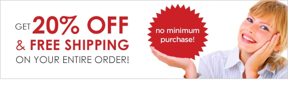 get 20% off your entire order & free shipping!