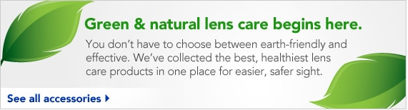 green and natural lens care begins here