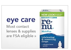 eye care, most contact lenses and supplies are FSA eligible