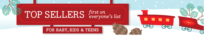 Top Sellers for Baby, Kids & Teens first on everyone's list