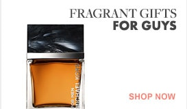 Shop for fragrant gifts for guys
