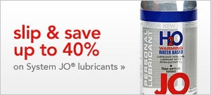 save up to 40 percent on System JO lubricants