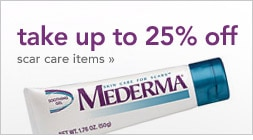 save up to 25 percent on scar care items