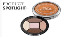 TARINA TARANTINO Product Spotlight