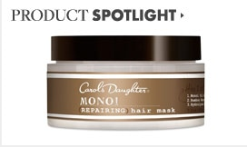 Carols Daughter Product Spotlight