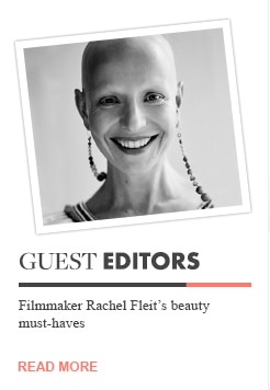 Guest Editor Rachel Fleit shares the products she can't live without.