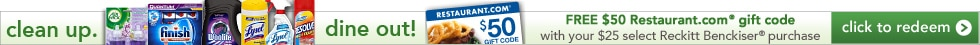 Free $50 Restaurant.com gift code with select $25 purchase of Reckitt Benckiser products