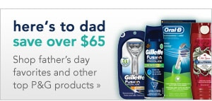 save over 65 dollars on P&G items for Father's Day