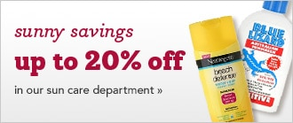 Sunny Savings! Up to 20% off in our sun care department!