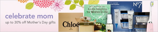 Celebrate Mom - up to 30% off gifts moms love