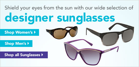 Shield your eyes from the sun with our wide selection of designer sunglasses