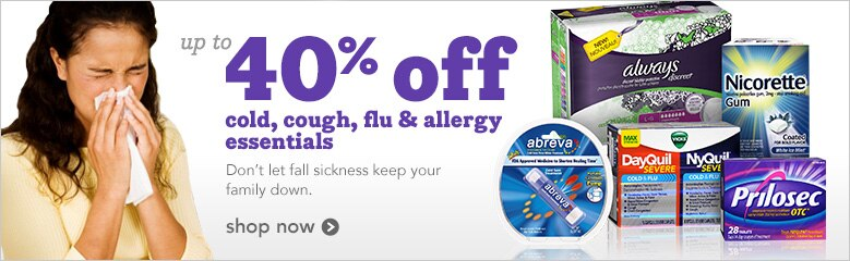 up to 40% off cold, cough, flu and allergy essentials