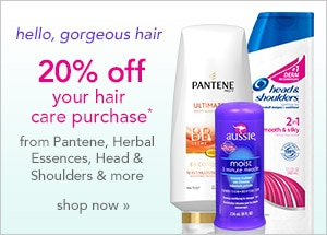 20% off your hair care purchase from Pantene, Herbal Essences, Head & Shoulders, Aussie, Clairol, Frederic Fekkai, Old Spice and Vidal Sassoon Pro Series, shop now