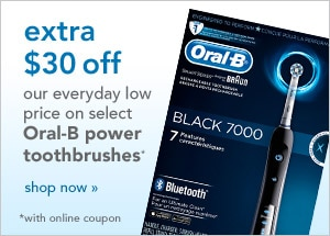 extra $30 off our everyday low price on select Oral-B power toothbrushes with online coupon