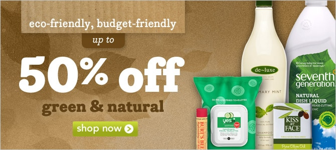 up to 50% off green and natural
