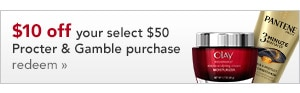 $10 off your select $50 Procter & Gamble purchase, redeem