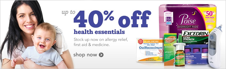 up to 40% off health essentials | stock up now on allergy relief, first aid & medicine
