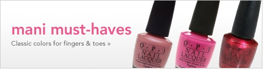 mani must-haves | classic colors for fingers & toes