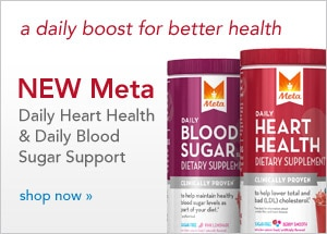 A daily boost for better health | New Meta Daily Heart Health & Daily Blood Sugar Support
